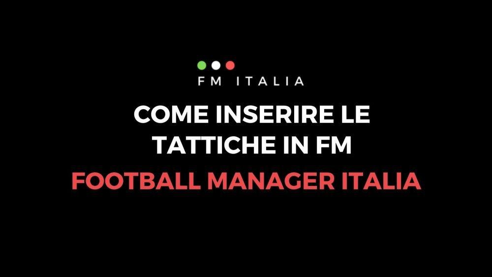 Come inserire le tattiche in Football Manager