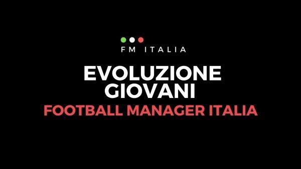 Sezione Evoluzione Giovani di Football Manager Italia