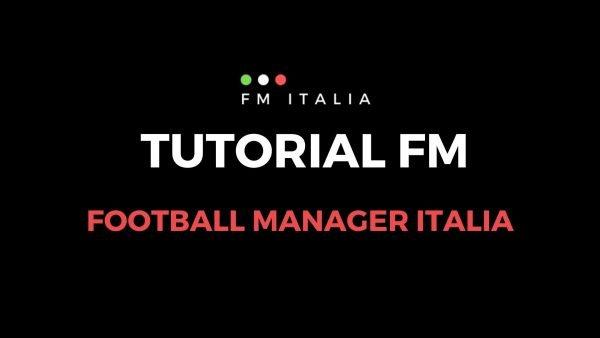 Sezione Tutorial FM di Football Manager Italia