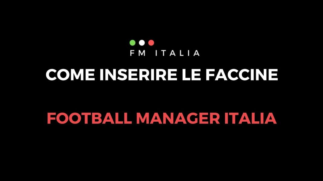 Come inserire le faccine in Football Manager