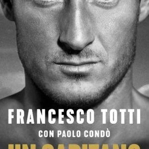 Un Capitano di Francesco Totti con Paolo COndò