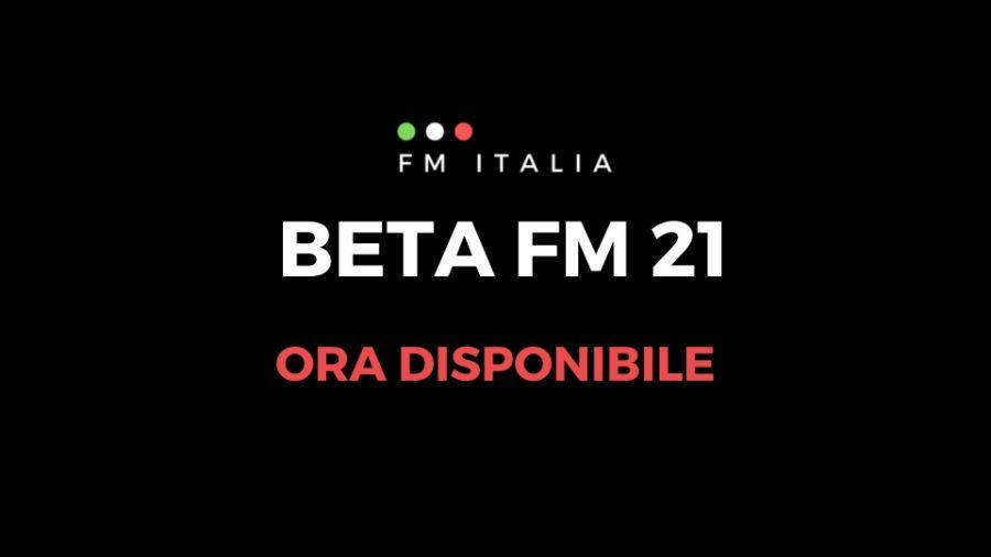 Disponibile la Beta di FM 21